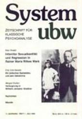 System ubw XI/ 1. Infantiler Sexualkonflikt und Regression in Rainer Maria Rilkes Werk