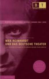 Max Reinhardt und das Deutsche Theater