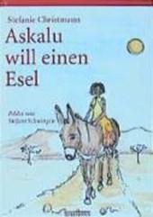 Askalu will einen Esel