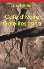 Côte d'Ivoire - Geteiltes Land