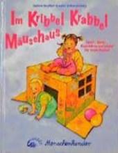 Im Kribbel Krabbel Mäusehaus