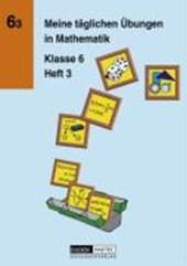 Meine täglichen Übungen in Mathematik Klasse 6 Heft 3. RSR