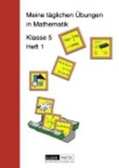 Meine täglichen Übungen in Mathematik Klasse 5 Heft 1. RSR