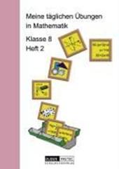 Meine täglichen Übungen in Mathematik Klasse 8 Heft