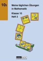 Meine täglichen Übungen in Mathematik. Klasse 10 Heft