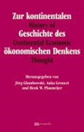 Zur kontinentalen Geschichte des ökonomischen Denkens