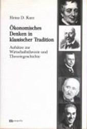 Ökonomisches Denken in klassischer Tradition