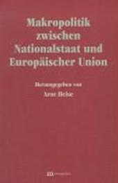 Makropolitik zwischen Nationalstaat und Europäischer Union