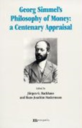 """Simmels """"Philosophy of Money"""": a Centenary Appraisal"""