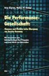 Die Performance-Gesellschaft: Chancen und Risiken beim Übergang zur Service Economy
