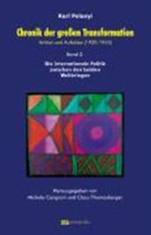 Chronik der großen Transformation 2. Artikel und Aufsätze (1920-1945)