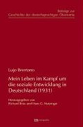 Mein Leben im Kampf um die soziale Entwicklung Deutschlands (1931)