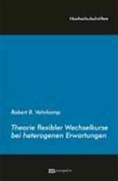 Theorie flexibler Wechselkurse bei heterogenen Erwartungen