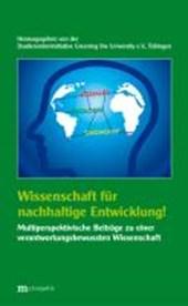 Wissenschaft für nachhaltige Entwicklung!