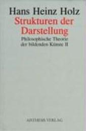 Philosophische Theorie der bildenden Künste 2. Strukturen der Darstellung
