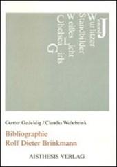 Bibliographie Rolf Dieter Brinkmann