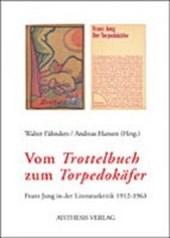 """Vom """"Trottelbuch"""" zum """"Torpedokäfer"""""""