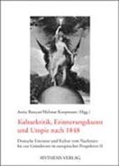 Kulturkritik, Erinnerungskunst und Utopie nach