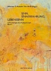 Sinn, Sinnerfahrung, Lebenssinn in Psychologie und Psychotherapie / 2 Bände