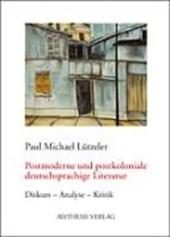 Postmoderne und postkoloniale deutschsprachige Literatur