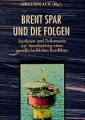 Brent Spar und die Folgen