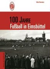 100 Jahre Fußball in Eimsbüttel