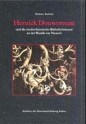 Henrik Douwermann und die niederrheinische Bildschnitzkunst an der Wende zur Neuzeit