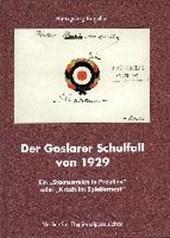 Der Goslarer Schulfall von