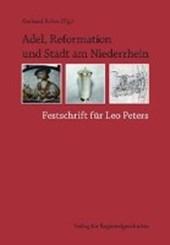 Adel, Reformation und Stadt am Niederrhein