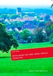 Die Ortsnamen Hall, Halle, Hallein, Hallstatt und das Salz