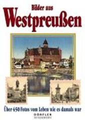 Bilder aus Westpreußen