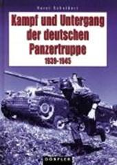 Kampf und Untergang der deutschen Panzertruppe 1939 -