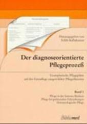 Der diagnoseorientierte Pflegeprozeß