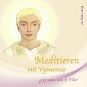 Meditieren mit Vywamus. Audio-CD