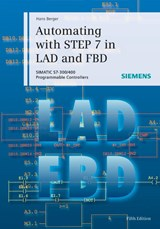 Automating with STEP 7 in LAD and FBD | Hans Berger |