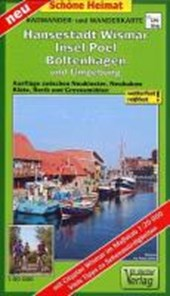 Hansestadt Wismar, Insel Poel, Boltenhagen und Umgebung Radwander- und Wanderkarte 1 :