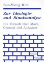 Zur Ideologie- und Staatsanalyse