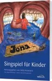 Jona. Ein Singspiel für Kinder nach dem Buch Jona