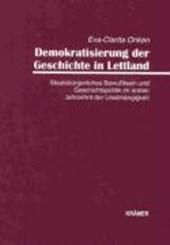 Demokratisierung der Geschichte in Lettland