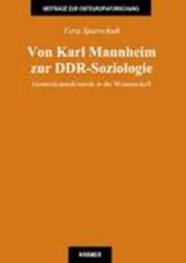 Von Karl Mannheim zur DDR-Soziologie