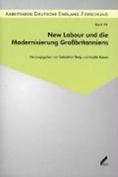 New Labour und die Modernisierung Großbritanniens