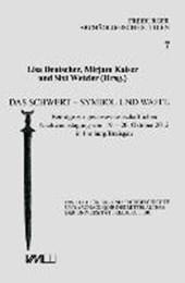 Das Schwert - Symbol und Waffe