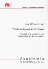 Theaterpädagogik in der Praxis