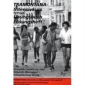 Tramontana. Intensivkurs spanisch. Lösungsheft zum Übungsbuch