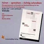 Hören - sprechen - richtig schreiben. Vokale. CD