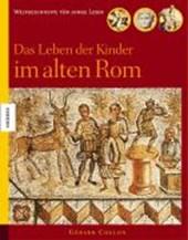 Das Leben der Kinder im alten Rom