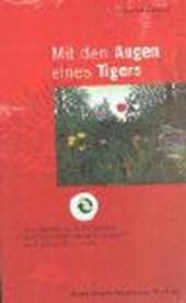 Mit den Augen eines Tigers. Mit 2 CDs