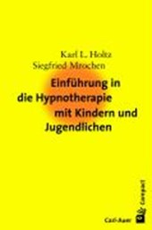 Einführung in die Hypnotherapie mit Kindern und Jugendlichen
