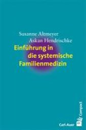 Einführung in die systemische Familienmedizin