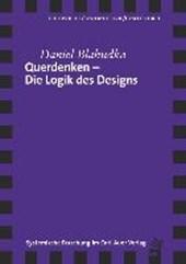Querdenken - Die Logik des Designs